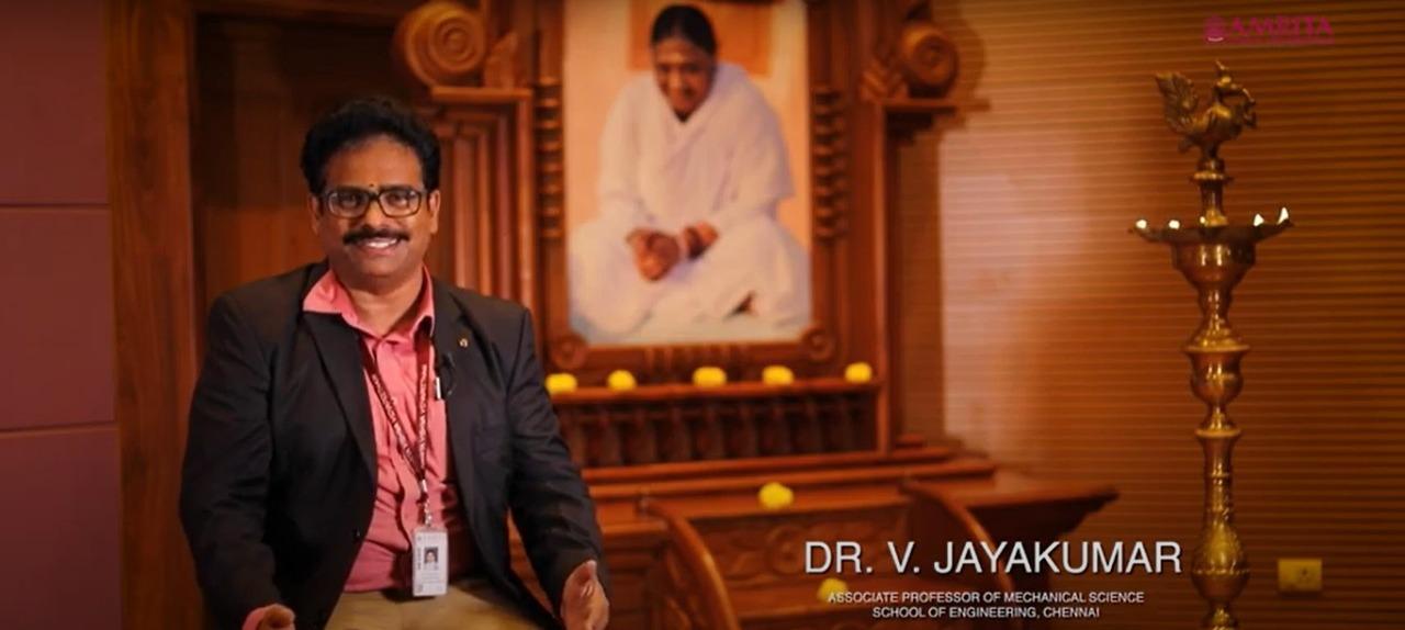 My Life My Amrita: Prof. V. Jaykumar Ph.D., Amrita School of Engineering, Chennai