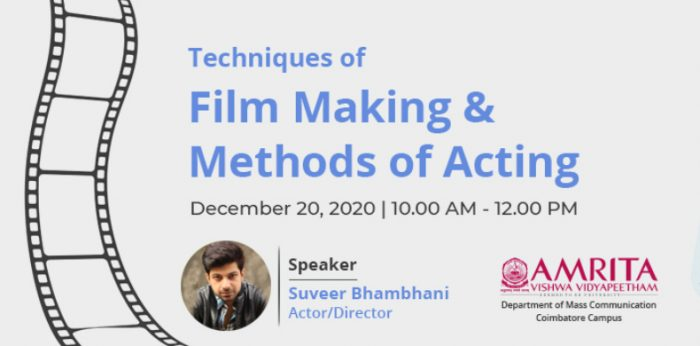 Expert Talk – Techniques of Film Making and Methods of Acting